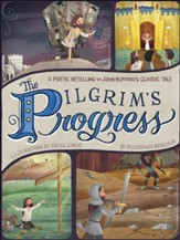 The Pilgrim's Progress: A Poetic Retelling of John Bunyan's Classic