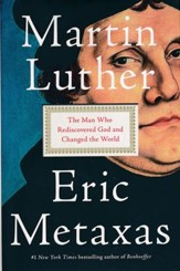 Martin Luther: The Man Who Rediscovered God and Changed the World - Slightly Imperfect