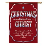 Christmas Begins With Christ, Large Flag