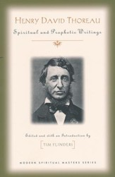 Henry David Thoreau: Spritual and Prophetic Writings