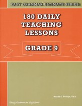 Easy Grammar Ultimate Series: 180  Daily Teaching Lessons, Grade 9 Teacher Text