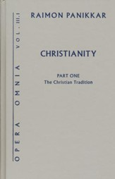 Christianity, Part 1: The Christian Tradition