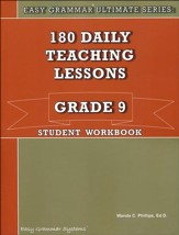 Easy Grammar Ultimate Series: 180  Daily Teaching Lessons, Grade 9 Student Workbook