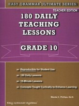 Easy Grammar Ultimate Series: 180  Daily Teaching Lessons Grade 10 Teacher Guide