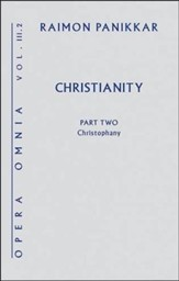 Christianity, Part 2: Christophany