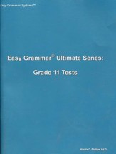 Easy Grammar Ultimate Series: Grade 11 Student Test Booklet