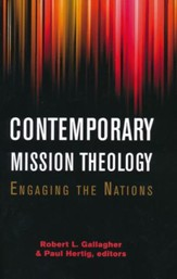 Contemporary Mission Theology: Engaging the Nations