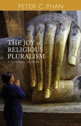 The Joy of Religious Pluralism: A Personal Journey