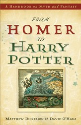 From Homer to Harry Potter: A Handbook on Myth and Fantasy - eBook