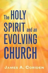 The Holy Spirit and an Evolving Church