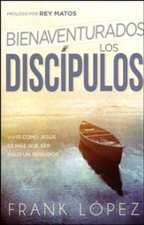 Bienaventurados los discípulos, Blessed are the disciples