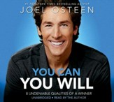 You Can, You Will: 8 Qualities of a Winner, Unabridged  Audio, 2 CDs