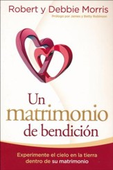 Un Matrimonio de Bendición  (The Blessed Marriage)