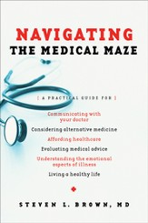 Navigating the Medical Maze: A Practical Guide - eBook