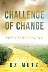 Challenge of Change: The Wisdom of Oz