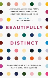 Beautifully Distinct: Conversations with Friends about Faith, Life, and Culture
