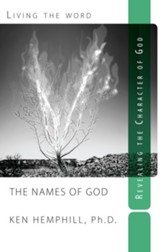 The Names of God, Living the Word Series