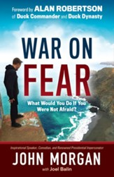 War On Fear: What Would You Do If You Were Not Afraid? - Slightly Imperfect