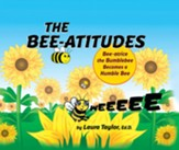 The Bee-atitudes: Bee-atrice the Bumblebee Becomes a Humble Bee