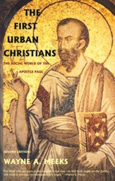 The First Urban Christians, Second Edition