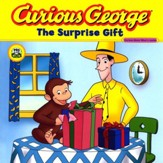 Curious George and the Surprise Gift