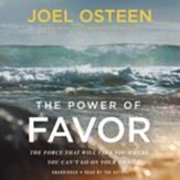 Power of Favor: Unleashing The Force That Will Take You Where You Can't Go On Your Own, Unabridged Audiobook on CD