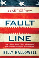 Fault Line: How a Seismic Shift in Culture Is Destroying America and Shaping the Next Generation