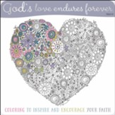God's Love Endures Forever Coloring Book