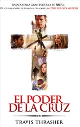 El Poder de la Cruz  (Do You Believe?)