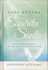 Cada Mañana con el Espíritu Santo  (Each Morning with the Holy Spirit)