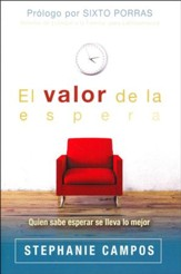 El Valor de la Espera  (The Value of Waiting)