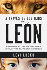 A Través de los Ojos del León  (Thru the Eyes of a Lion)
