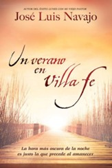 Un Verano en Villa Fe  (A Summer in Faith Villa)