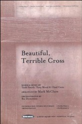 Beautiful, Terrible Cross (TTB Trio Feature W/SATB  Choir)