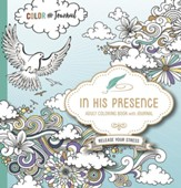 In His Presence--Adult Coloring Book with Journal