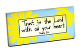 Trust In the Lord With All Your Heart Tabletop Plaque
