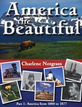 America the Beautiful Part 1: America from 1000 to 1877