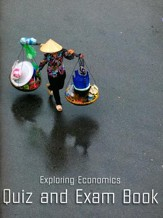Exploring Economics Quiz & Exam Book (2016 Release)