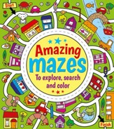 Amazing Mazes-To Explore, Search, & Color