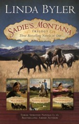 Sadie's Montana Trilogy: Three Bestselling Novels in One