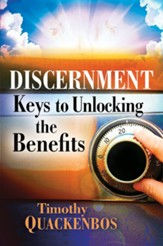 Discernment: Keys to Unlocking the Benefits