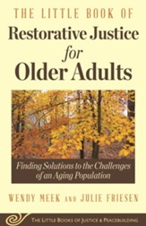 Little Book of Restorative Justice for Older Adults