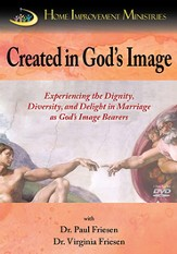 Created in God's Image: Experiencing the Dignity, Diversity, and Delight in Marriage DVD Curriculum