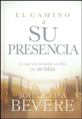 El Camino a Su Presencia  (Pathway to His Presence)