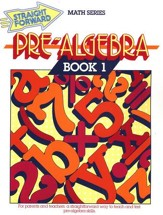 Straight Forward Math Series: Pre-Algebra Book 1