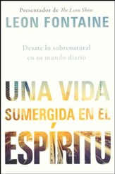 Una Vida Sumergida en el Espíritu  (The Spirit Contemporary Life)
