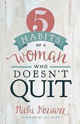 5 hábitos de las mujeres que no se rinden, 5 Habits of Women Who Don't Quit