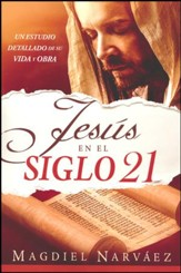 Jesús en el Siglo 21  (Jesus in the 21st. Century)