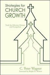 Strategies for Church Growth: Tools for Effective Mission and Evangelism