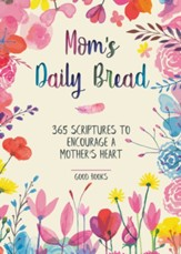 Mom's Daily Bread